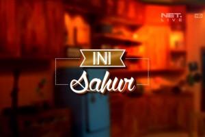Ini Sahur - 1 Juli 2014 - Loe Gue Friend