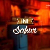 Ini Sahur - 23 Juli - Loe Gue Friend